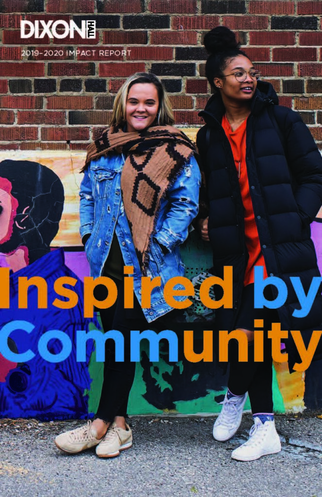 2019-2020 Impact Report: Inspired by Community